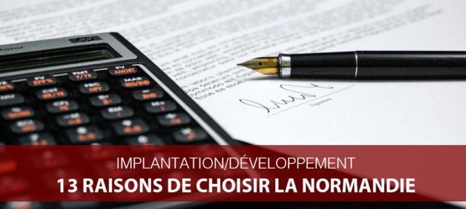 13 raisons d'implanter et développer votre entreprise en Normandie
