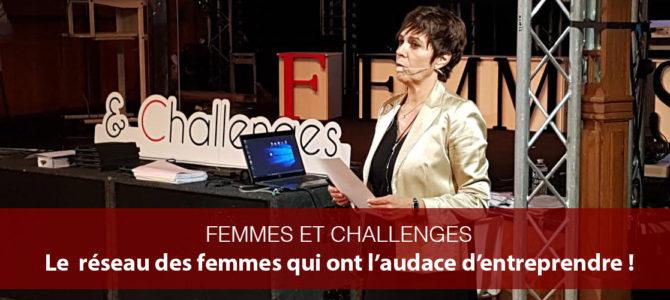 Femmes et Challenges: le réseau des femmes qui ont l'audace d'entreprendre!
