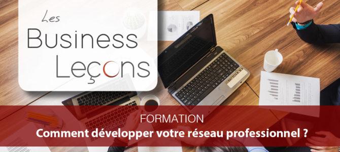 Business Leçon #1: comment développer son réseau professionnel?