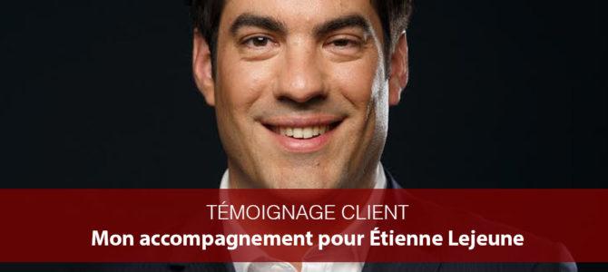 Témoignage clients : Étienne Lejeune, Avocat au Barreau du Havre